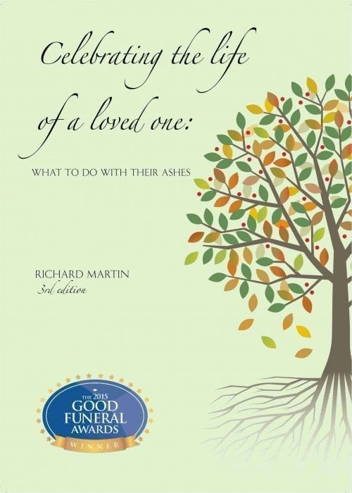 Celebrating the life of a loved one: what to do with their ashes 3rd edition