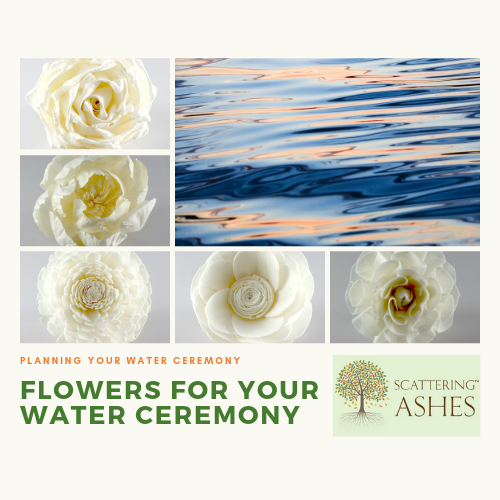 Flower Symbolism For Water Ceremonies Scattering Ashes Meaningful