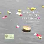 What is a Water Ceremony?